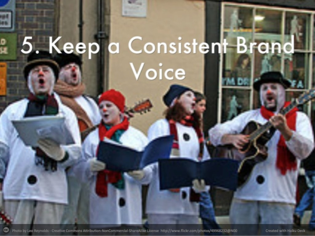 Rule 5-consistent brand voice represented thru choir